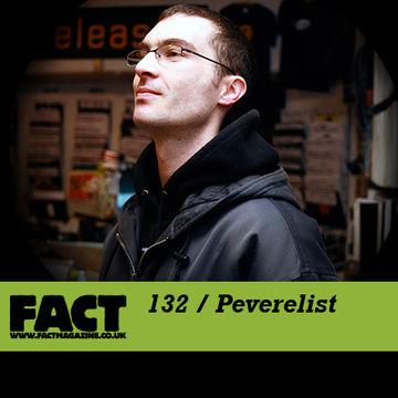 2010-03-15 - Peverelist - FACT Mix 132.jpg