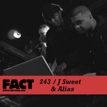 2011-04-29 - J Sweet & Alias - FACT Mix 243.jpg