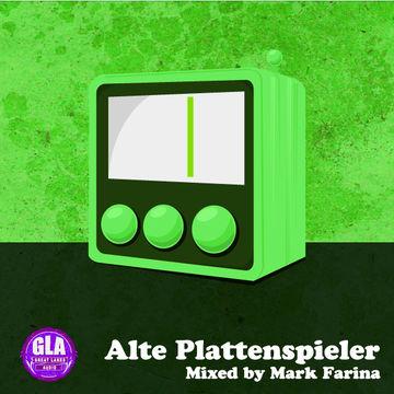 2013-01-11 - Mark Farina - Alte Plattenspieler (GLA Podcast 35).jpg