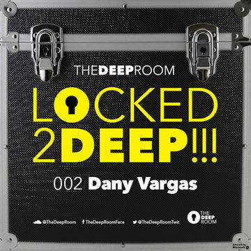 2014-08-29 - Dany Vargas - Locked2Deep 002.jpg