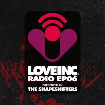 2014-09-01 - The Shapeshifters - Love Inc Radio EP06.jpg