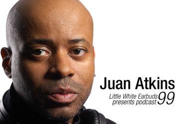 2011-09-26 - Juan Atkins - LWE Podcast 99.jpg
