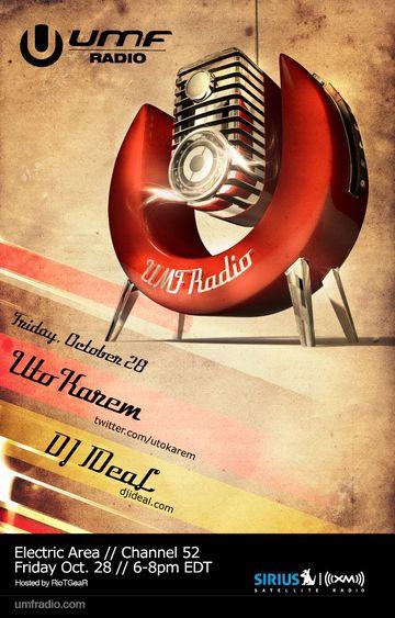 2011-10-28 - Uto Karem, DJ IDeaL - UMF Radio.jpg