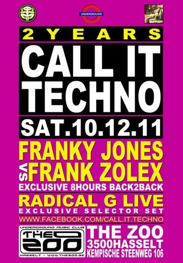 2011-12-10 - Franky Jones b2b Frank Zolex @ 2 Years Call It Techno, The Zoo.jpg