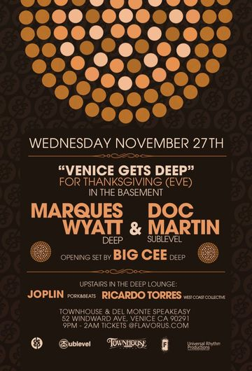 "2013-11-27 - Deep Pres. ""Venice Gets Deep"" For Thanksgiving, Townehouse -2.jpg"