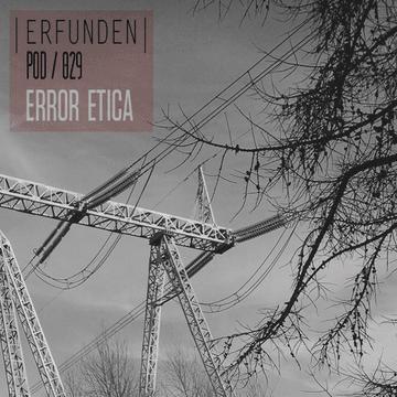 2014-01-24 - Error Etica - Erfunden Podcast 029.png