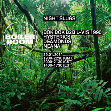 2014-01-29 - Boiler Room London x Night Slugs.jpg