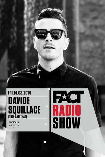 2014-03-14 - Davide Squillace - FACT Radio Show.jpg