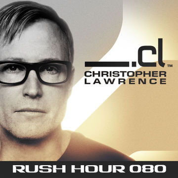 2014-11-12 - Christopher Lawrence, Lostly - Rush Hour 080.jpg