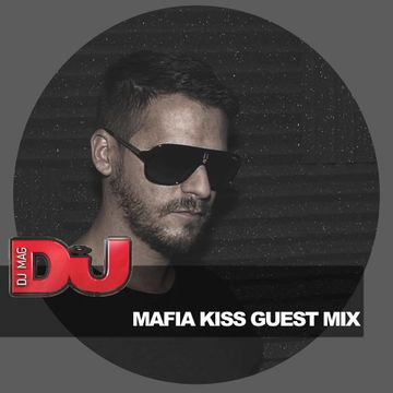 2014-12-09 - Mafia Kiss - DJ Mag Exclusive Mix.jpg