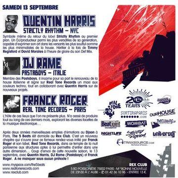 2008-09-13 - Quentin Harris, DJ Rame, Franck Roger @ The 5 Beats, Rex Club-b.jpg