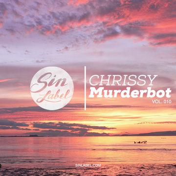2013-11-05 - Chrissy Murderbot - Sin Label Sessions Vol. 011.jpg