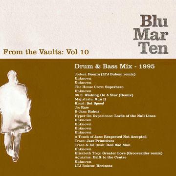 1995 - Blu Mar Ten - From The Vaults Vol.10 - Drum & Bass Mix.jpg