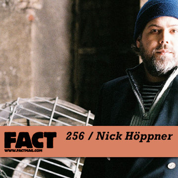 2011-06-13 - Nick Höppner - FACT Mix 256.jpg
