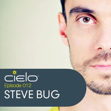 2012-03-15 - Steve Bug - Cielo Podcast 012.jpg