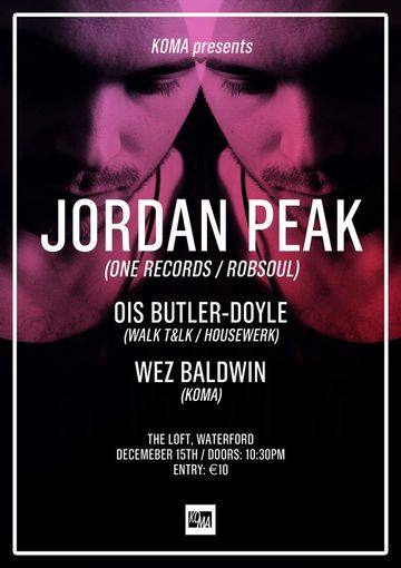 2012-12-15 - Jordan Peak @ Koma Presents Jordan Peak, The Loft.jpg