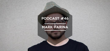 2014-01-27 - Mark Farina - Mute Control Podcast 46.jpg