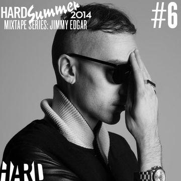 2014-06-25 - Jimmy Edgar - HARD Summer 2014 Mixtape 6.jpg