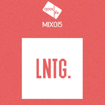 2014-11-19 - Late Nite Tuff Guy - Good Life Mix 015.jpg