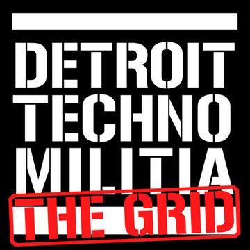 Detroit Techno Militia - The Grid.jpg