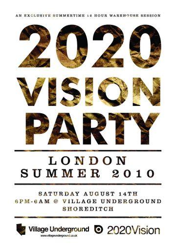 2010-08-14 - 2020 Vision Party, Village Underground -1.jpg