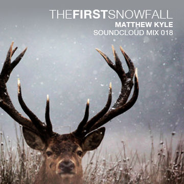 2011-10-29 - Matthew Kyle - The First Snowfall (Soundcloud Mix 018).jpg