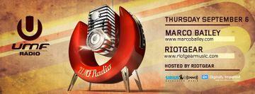 2012-09-07 - Marco Bailey, RioTGeaR - UMF Radio -1.jpg