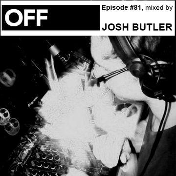 2012-11-26 - Josh Butler - OFF Recordings Podcast 81.jpg