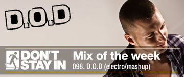 2011-08-08 - D.O.D - Don't Stay In Mix Of The Week 098.jpg