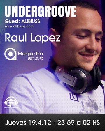 2012-04-19 - Raul Lopez - Undergroove, Sonic FM.jpg