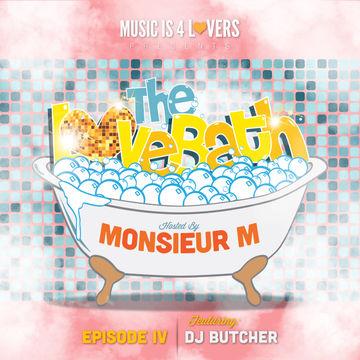 2013-11-19 - DJ Butcher - The LoveBath Episode 004.jpg