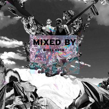2014-07-10 - Bixel Boys - Mixed By.jpg