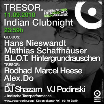 2010-09-11 - Indian Clubnight, Tresor.png