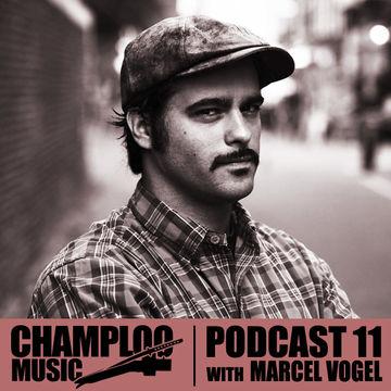 2012-09-29 - Marcel Vogel - Champloo Music Podcast 11.jpg