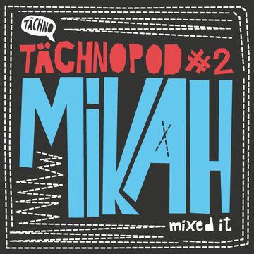 2014-02-07 - Mikah - Tächnopod 2.jpg