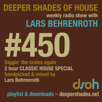 2014-05-17 - Lars Behrenroth - Deeper Shades Of House 450 (Classic House Special).png