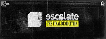 2014-05-28 - Escalate - The Final Demolition, Four Runners Club.jpg