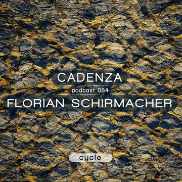 2013-10-02 - Florian Schirmacher - Cadenza Podcast 084 - Cycle.jpg