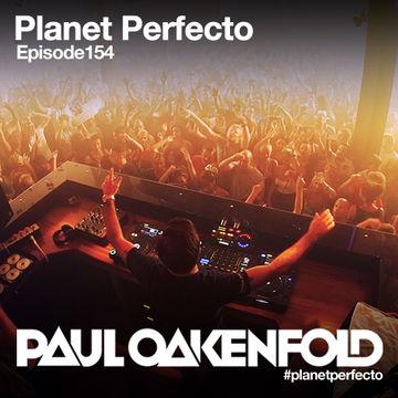 2013-10-14 - Paul Oakenfold - Planet Perfecto 154, DI.FM.jpg