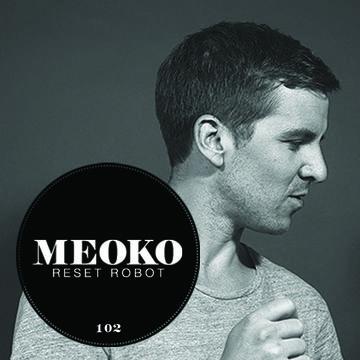 2013-10-25 - Reset Robot - Meoko Podcast 102.jpg
