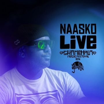 2014-08-10 - Naasko - Shambhala 2014 Live Mix Series 004.jpg
