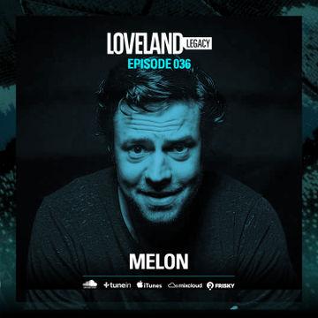 2016-08-31 - Melon - Loveland Legacy (LL036).jpg