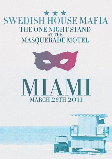 Swedish House Mafia @ Masquerade Motel- The One Night Stand, WMC -1.jpg