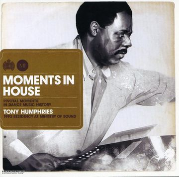2008-05-26 - Tony Humphries - Moments In House (Promo Mix).jpg