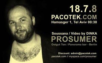 2008-07-18 - Prosumer @ Pacotek, Tel-Aviv -2.jpg