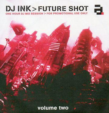 200X - DJ Ink - Future Shot Vol.2.jpg