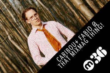 2011-02-14 - Caribou, Fabio - Mixmag Podcast (Live @ That Mixmag Thing 10).jpg
