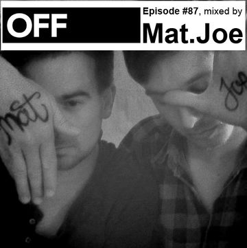 2013-01-18 - Mat.Joe - OFF Recordings Podcast 87.jpg