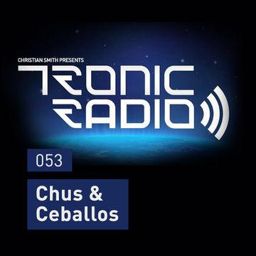 2013-08-02 - Chus & Ceballos - Tronic Podcast 053.jpg