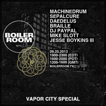 2013-09-25 - Boiler Room New York (Vapor City Special).jpg
